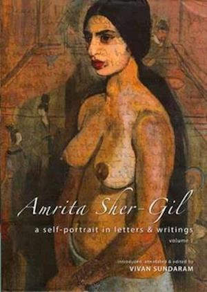 Bog, hardback Amrita Sher-Gil - A Self-Portrait in Letters and Writings af Vivan Sundaram