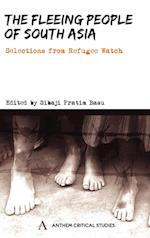 The Fleeing People of South Asia (Anthem South Asian Studies)