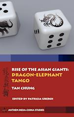 Rise of the Asian Giants (Anthem Politics and International Relations, nr. 2)