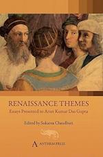 Renaissance Themes (Anthem South Asian Studies)