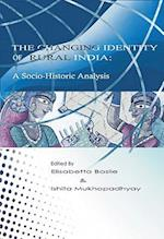 The Changing Identity of Rural India (Anthem South Asian Studies)