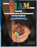 Making Siam Work