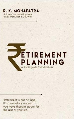 Retirement Planning af RK Mohapatra
