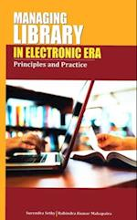 Managing Library in the Electronic Era