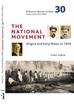 A People`s History of India 30 - The National Movement - The First Phase, till 1918