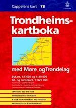 Trondheimskartboka : med Møre og Trøndelag 1:5 500/1:10 000/1:325 000 (Cappelens Kart, nr. 78)