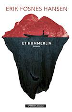 Et hummerliv : roman af Erik Fosnes Hansen