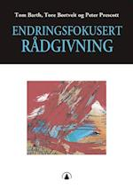 Endringsfokusert rådgivning af Tore Børtveit, Peter Prescott, Tom Barth