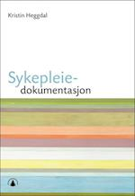Sykepleiedokumentasjon  (2.utg.)