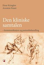 Den kliniske samtalen : kommunikasjon og pasientbehandling  (2.utg.)