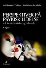 Perspektiver på psykisk lidelse : å forstå, beskrive og behandle  (3.utg.)