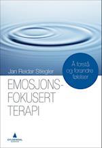 Emosjonsfokusert terapi : å forstå og forandre følelser