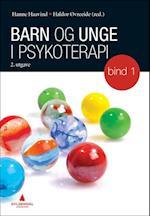 Barn og unge i psykoterapi. Bd.1 : samspill og utviklingsforståelse  (2.utg.)