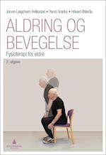 Aldring og bevegelse : fysioterapi for eldre  (2.utg.)