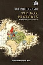 Tid for historie : en bok om historiske spørsmål