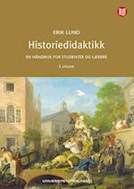 Historiedidaktikk : en håndbok for studenter og lærere  (5.utg.)