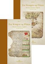 For kongen og flåten : matros Trosners dagbok 1710-1714. Bd.1-2