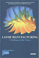 Layer Manufacturing