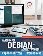 Handbok for Debian-Administratoren af Roland Mas, Raphael Hertzog