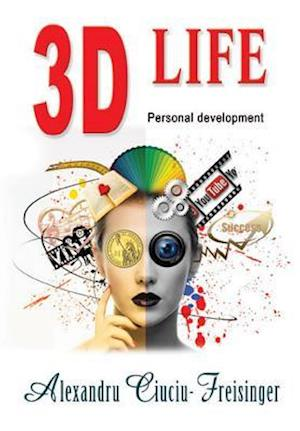 3D Life af Alexandru Ciuciu-Freisinger