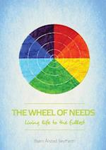 The Wheel of Needs: Living life to the fullest