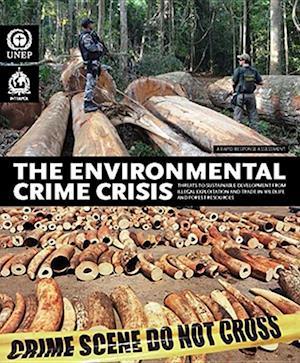 Bog, paperback Environmental Crime Crisis af United Nations Environment Programme