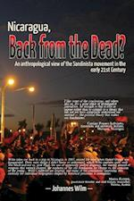 Nicaragua, Back from the Dead? an Anthropological View of the Sandinista Movement in the Early 21st Century af Johannes Wilm