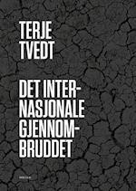 Det internasjonale gjennembruddet : fra ettpartistat til flerkulturell stat af Terje Tvedt
