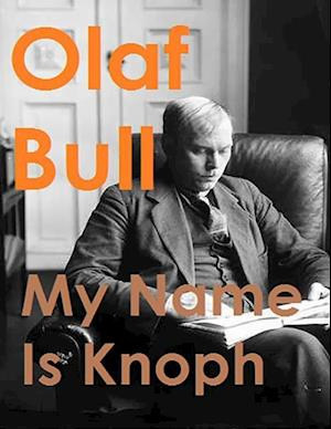 My Name Is Knoph af Olaf Bull