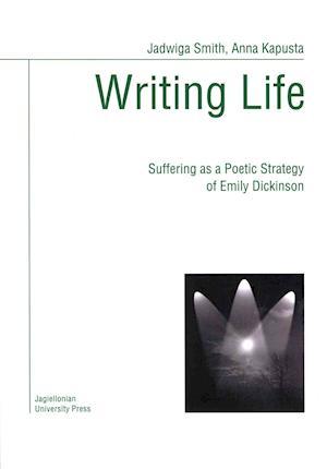 Bog, paperback Writing Life af Jadwiga Smith, Anna Kapusta