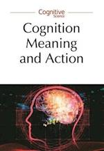 Cognition, Meaning and Action - Lodz-Lund Studies in Cognitive Science