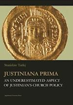 Justiniana Prima - An Underestimated Aspect of Justinian`s Church Policy