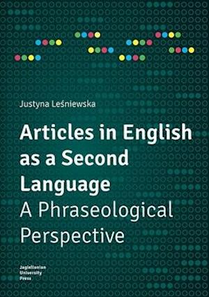 Articles in English as a Second Language - A Phraseological Perspective