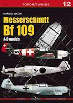 Messerschmitt Bf 109 A-D Models af Mariusz Lukasik