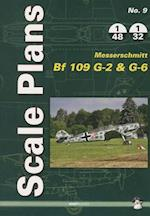 Scale Plans Messerschmitt Bf 109 G-2 and G-6 (Scale Plans, nr. 9)