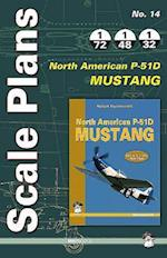 Scale Plans No. 14: North American P-51D Mustang (Scale Plans, nr. 14)