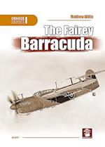 The Fairey Barracuda (Orange Series)