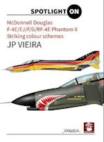 Mcdonnell Douglas F-4E/EJ/F/G/RF-4E Phantom II (Spotlight on)