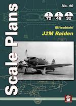 Scale Plans 40: Mitsubishi J2m Raiden (Scale Plans, nr. 40)