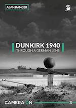 Dunkirk 1940, Through a German Lens af Alan Ranger