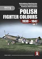 Polish Fighter Colours 1939-1947. Volume 2 (White)