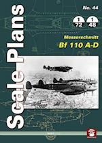 Scale Plans 44: Messerschmitt Bf 110 A-D (Scale Plans, nr. 44)