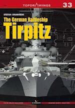The German Battleship Tirpitz (Top Drawings)