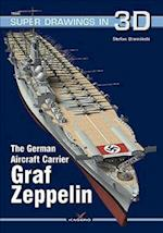 The German Aircraft Carrier Graf Zeppelin (Super Drawings in 3D, nr. 1604)