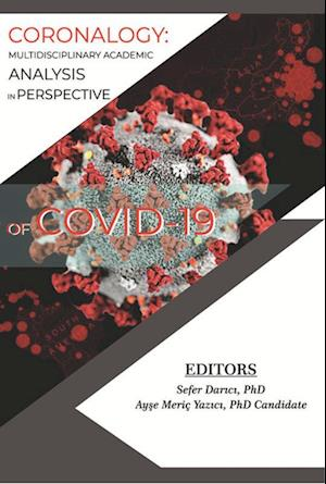 CORONALOGY: Multidisciplinary Academic Analysis in Perspective of Covid-19