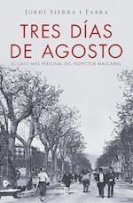 Tres días de agosto / Three Days in August