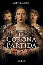 La Corona Partida / A Divided Throne af Maurel