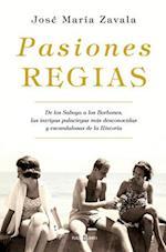 Pasiones regias / Royal Passions