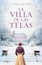 La villa de las telas/ The Cloth Villa