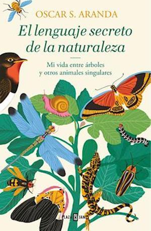 El Lenguaje Secreto de la Naturaleza / The Secret Language of Nature